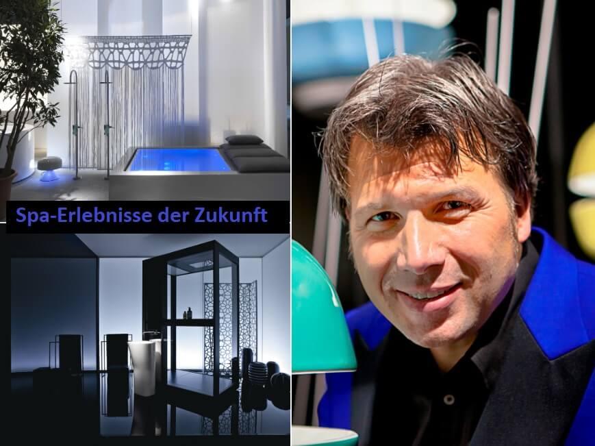 Wellness-Technik und Spa-Erlebnisse der Zukunft Torsten Müller, Konzept- & Trendcoach, Speaker und Consulter, Torsten Müller / Bad & Spa Design
